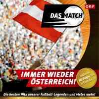 Das Match - Immer wieder Österreich!