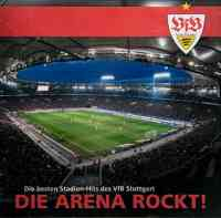 Die Arena Rockt! (Die besten Stadion-Hits des VfB Stuttgart)