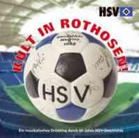 HSV - Kult in Rothosen