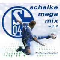 Schalke Mega Mix 2 - Die Party geht weiter