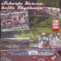 Scharfe Kurven, heiße Rhythmen - Kultlieder der Eintracht Fans Vol.2