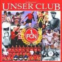 Unser Club - 100 Jahre FCN
