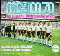Mexico 70 - Die Fussball-Weltmeisterschaft