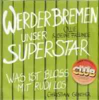Werder Bremen - Unser Superstar