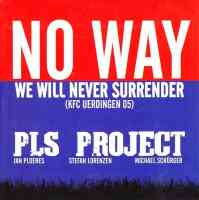 No Way - We will never surrender